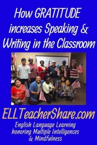 Gratitude increase Speaking and Listening for English Language Learners in the Classroom