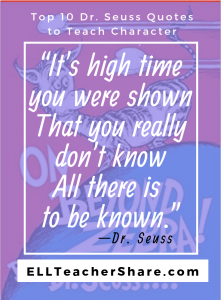 "Dr. Seuss Quotes Teach Character ""...you really don't know all there is to be known"""