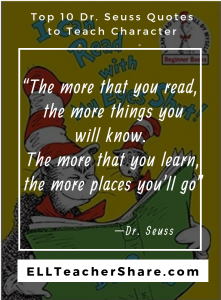 "Dr. Seuss Quotes Teach Character ""The more that you read, the more things you will know..."""