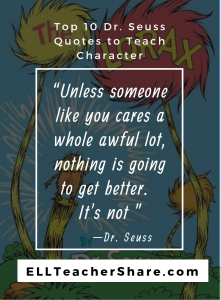 "Dr. Seuss Quotes Teach Character ""Unless someone like you cares..."""