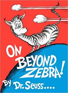 Dr. Seuss Quotes Teach Character Lessons On Beyond Zebra