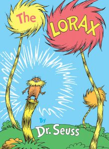 Dr. Seuss Quotes Teach Character Lessons The Lorax