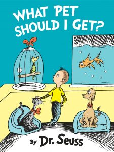 Dr. Seuss Quotes Teach Character Lessons What Pet Should I Get