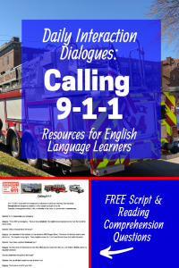 Daily Interaction Dialogue: Calling 911 Resource for English Language Learners