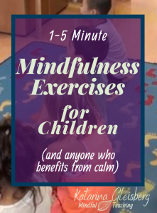 Looking for peace and calm in just two minutes?  This blogpost contains several short and simple guided mindfulness exercises for children and all ages, for use in school, work, or any setting! When we take a break to be present using guided mindfulness techniques, we increase focus, productivity and empowerment.   #mindfulness #stressreduction #classroommanagement #mindfulnessmeditation #mindfulnessforkids #mindfulnessexercises #mindfulnessforteens #mindfulnesstechniques