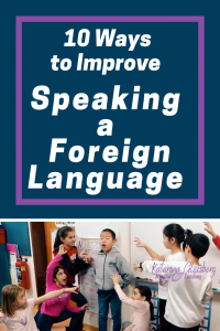 International English Teachers' Top 10 Ways to Improve Speaking a Foreign Language:  We are collaborative, innovative international English teachers, providing speaking strategies for English Language Learners and teachers of ELL, ESOL, ESL, EFL, and communication. #esl #english #englishlessons #speakingstrategies #communication