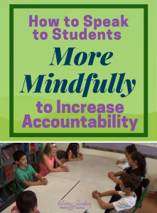 Interested in greater student accountability? Simple language shifts in feedback can result in a student's shift from defensive to mindful and accountable. Enjoy these tips to informally add mindfulness into your teaching, decreasing the need for discipline. These techniques and activities are appropriate for kids and adults, bringing ease to classroom management.  #mindfulness #mindfulnessforkids #discipline #classroommanagement #communication